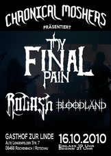 16.10.2010: Thy Final Pain - Rogash - Bloodland